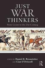 Just War Thinkers: From Cicero to the 21st Century by Taylor & Francis Ltd...