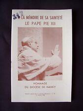 A la mémoire de sa sainteté le Pape Pie XII