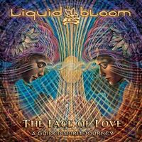 Liquid Bloom - Face of Love: A Guided Spirit Journey [New CD] Digipack Packaging