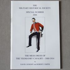 More details for mess dress uniforms of the yeomanry cavalry 1880-1914 reference guide book