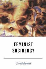 Feminist Sociology (BSA New Horizons in Sociology)-ExLibrary