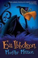 Monster Mission, Ibbotson, Eva, Very Good Book