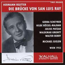 ██ OPER ║ Hermann Reutter (*1900) ║ DIE BRÜCKE VON SAN LUIS REY