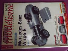 T.0 Auto Modelisme n°30 Nissan R 390 GT1 / Corvette 1997 / Mercedes Benz W 196 R