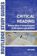 Critical Reading: Making Sense of Research Papers in Life Sciences and Medicine