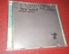 WOOD, JEN - NO MORE WADING - CD