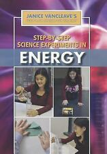 Step-by-Step Science Experiments in Energy (Janice Vancleave's First-Place Scien