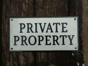 Cast Iron PRIVATE PROPERTY Sign