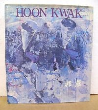 Hoon Kwak - Transitions 1972-93 with text by Susan C. Larsen 1993 HB/DJ