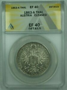 1863-A Austria 1 Silver Thalar ANACS EF-40 (XF) Details Cleaned