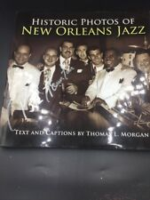 Historic Photos of New Orleans Jazz by  T Morgan autographed by Pete Fountain