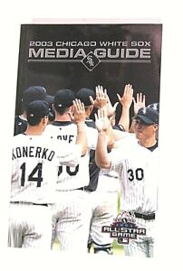 For the ultimate MLB fan! 2003 Chicago White Sox Media Guide Baseball - LOADED!!