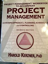 Project Management WorkBook to Accompany Project Management - 7 - Kerzner, H PhD
