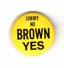 Jimmy No Brown Yes - Anti Carter Pro Jerry Brown Button
