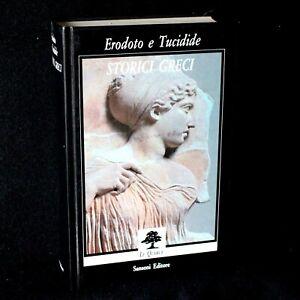 Erodoto e Tucidide - STORICI GRECI - Sansoni - 9788838310577
