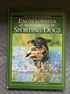 The Encyclopedia of North American Sporting Dogs/Post by Smith, Steve