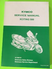 KYMCO Xciting 500 Scooter Service Manual NEW