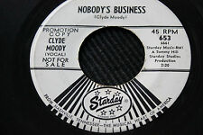 """CLYDE MOODY """"Nobody's Business"""" & """"Waltzing In The Arms"""" 45rpm Starday Records"""