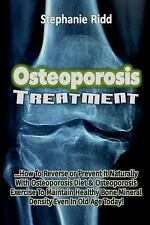 Osteoporosis Treatment: How to Reverse or Prevent It Naturally with...