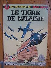 BUCK DANNY 19 LE TIGRE DE MALAISIE 1974  BROCHE