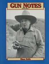 Elmer Keith GUN NOTES Guns Ammo pistols revolver rifles rifle shotgun ammunition