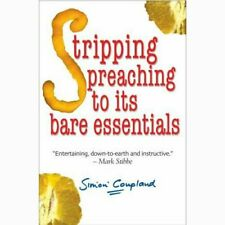 Stripping Preaching to its Bare Essentials   by Simon Coupland -  9781854247124