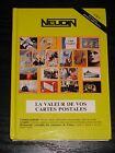 Catalogue NEUDIN 1997 - LA VALEUR DE VOS CARTES POSTALES