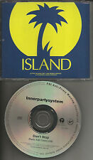INNERPARTYSYSTEM Don't Stop RADIO EDIT CLEAN PROMO CD Single Inner Party System