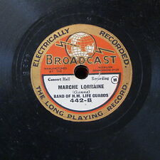 "BROADCAST 78rpm 8"" MARCHE LORRAINE / old comrades BAND OF LIFE GUARDS"