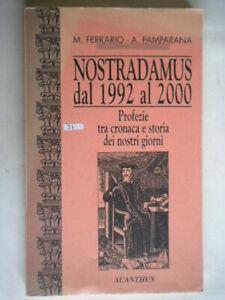 Nostradamus dal 1992 al 2000 profezie Ferrario Pamparana astrologia futuro 32