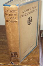 Ca 1920 - COLLECTED POETRY OF FRANCIS THOMPSON - HB DJ