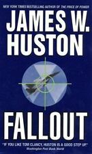 Fallout by Huston, James W.