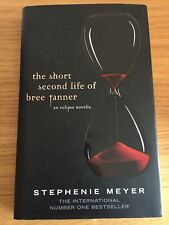 The Short Second Life Of Bree Tanner: An Eclipse Novella by Stephenie Meyer...