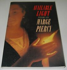 Book Available Light Poems by Marge Piercy Poetry Paperback.