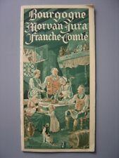 Ancien dépliant touristique  Guide Bourgogne Morvan Jura Franche-Comté