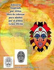 Máscaras Inspirado Por África Libro de Colorear para Adultos Por el Artista...
