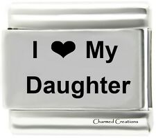 I Love My Daughter 9mm Italian Charm Stainless Steel Laser Link Girl Family