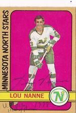 Lou Nanne Minnesota North Stars Autographed 1972-73 O-Pee-Chee Card W/COA INSC.