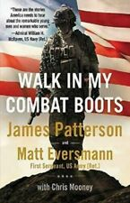 Walk in My Combat Boots by James Patterson     Hardcover Book    Free Shipping