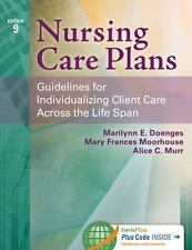 Nursing Care Plans: Guidelines for Individualizing Client Care Across the Life S