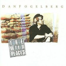 Dan Fogelberg: The Wild Places (NEW Original Recording Remastered) FREE SHIPPING