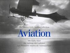 NEW ~ AVIATION THE EARLY YEARS - THE HULTON GETTY PICTURE COLLECTION - ILLUST.