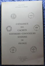1977 - Catalogue des Cachets Courriers-Convoyeurs Stations de France - J.Pothion