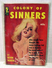 COLONY OF SINNERS-North 1962 Slease/Sexy Midnight Paperback Book #601 (B6452)
