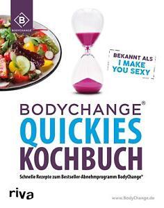BodyChange® Quickies Kochbuch Bodychange® Taschenbuch Deutsch 2020