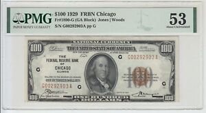 1929 US $100 National Currency PMG 53 About Uncirculated Chicago FR#1890-G
