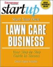 Start Your Own Lawn Care Business (Start Your Own Lawn Care or-ExLibrary