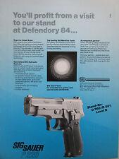 9/84 PUB SIG SAUER NEUHAUSEN SUISSE PISTOLET P226 DEFENDORY 84 ORIGINAL AD