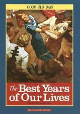 The Best Years of Our Lives: The Good Old Days by Ken Tate , Hardcover