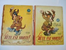 CALVO - La BETE EST MORTE - Premier et deuxième fascicule .Editions GP 1945 /46